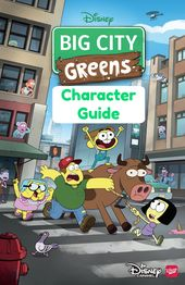 Learn All About Your Favorite Characters With This Big City Greens Character Guide Created With Information From Creato Family Cartoon Green Characters Cartoon