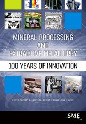 Your Source for Mineral Processing and Extractive Metallurgy Expertise Here is the information you need to face the ever-increasing technological, eco…