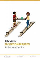 Balancieren – 38 Stationskarten für den Sportunterricht (Gleichgewicht,…) – Chocolate
