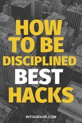 Wie man im Leben diszipliniert ist. Wie man die Selbstdisziplin verbessert – Disziplin