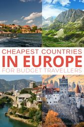 Top 15 Cheapest Countries in Europe for Budget Travellers
