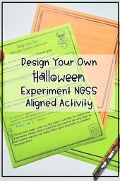 Design Your Own Halloween Experiment NGSS Activity