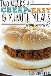 2 Wochen billige und einfache 15-minütige Mahlzeiten von Grund auf neu!
