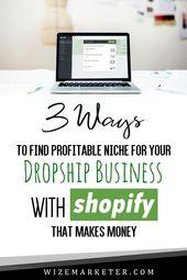 3 Möglichkeiten, mit shopify eine profitable Nische für Ihr Direktversandgeschäft zu finden, die … – Shopify Website Tips