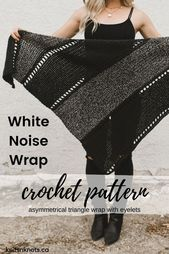 Crochet Pattern – White Noise Wrap