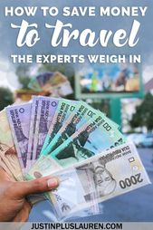 How one can Save Cash for Journey: The Specialists' High Suggestions for Residing a Lifetime of Journey (Half 1)