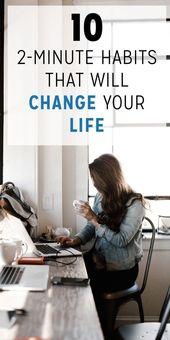 10 2-Minuten-Gewohnheiten, die Ihr Leben verändern werden