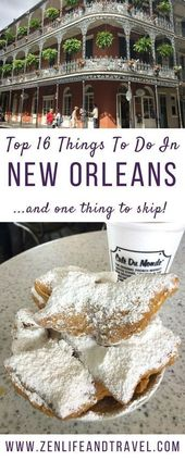 16 Fun Things To Do In New Orleans – Zen Life and Travel
