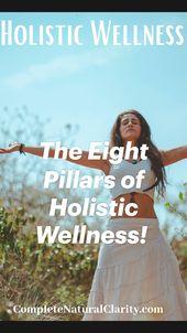 The Eight Pillars of Holistic Wellness! 1