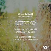 Visual Statements®️ Schauen Sie zurück, um zu lernen. Schau nach vorne, um dich zu sehen …   – Fürs Herz