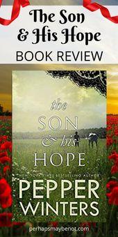 Buchbesprechung – Der Sohn und seine Hoffnung von Pepper Winters   – Bookish Posts I Love!