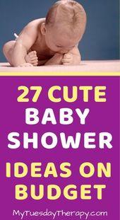 40 Günstige Baby-Dusche-Ideen – Tipps, wie man es auf Budget hostet   – Family Life and Parenting