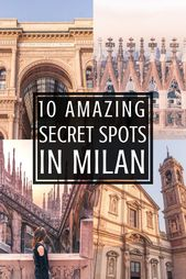 Verstecktes Mailand: 10 ungewöhnliche Attraktionen und Geheimtipps in Mailand