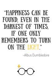 Wir haben beide, Licht und Dunkel, in uns. Was zählt, ist der Teil, den wir wählen … – Harry Potter