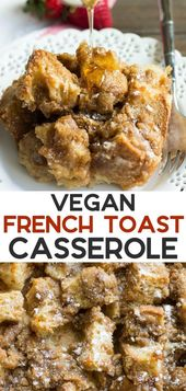 Vegan French Toast Casserole will be made the night time earlier than and baked within the morni…