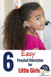 6 Easy Ponytail Hairstyles for Little Girls    Elf Hair #ponytail #ponytailhair