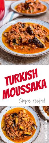 Turkish moussaka – recipe / A kitchen in Istanbul