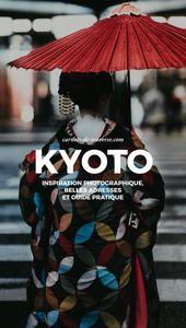 Visiter Kyoto : information complet pour four à 6 jours ! — Weblog Voyage Japon