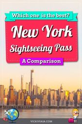 The Ultimate New York Pass Comparison – Which NYC Pass is the best?