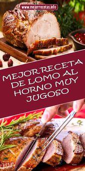 MEJOR RECETA DE LOMO AL HORNO MUY JUGOSO  – Comer