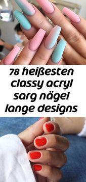 78 heißesten stilvollen Acryl Sargnägel lange Designs für den Sommer Nagel Farbe – s … – #acryl #classy 8   – Nagel