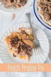 Peach Praline Pie-Diese süße Leckerei vereint das Beste aus zwei Welten – eine …   – Recipe ideas