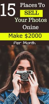 Top 23 Ways To Sell Photos Online For Money In 2019! – Make Money Online Tips