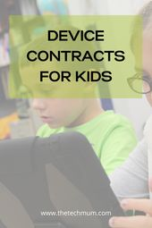 Device Contracts for Kids