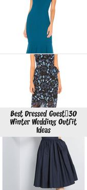 Best Dressed Guest – 30 Winterhochzeits-Outfit-Ideen – Kleidung & Kleid   – Wedding Dresses Guest