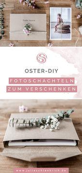 OSTERN DIY: Fotoboxen als Geschenk   – Kreativ Verpacken mit Fotos