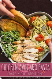 Chicken Avocado Pasta (Date Night Edition)    – Essen