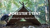 Foresters Telt! Green Beret Bushcraft Camp Build Part Three # 36Foresters #Beret …