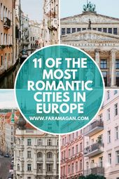 The Most Romantic Cities In Europe You Want To Go to | Faramagan