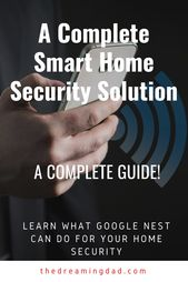 A complete smart home home security solution – smart home technology