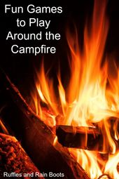 12 Camping Games to Play Around the Campfire – Summer!