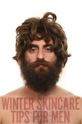 Warum jeder Mann diesen Winter auf seine Haut aufpassen muss und was man dagegen tun kann