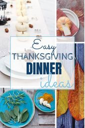 Easy Thanksgiving Dinner Ideas