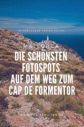 Die besten Fotospots: Tagesausflug zum Cap de Formentor auf Mallorca