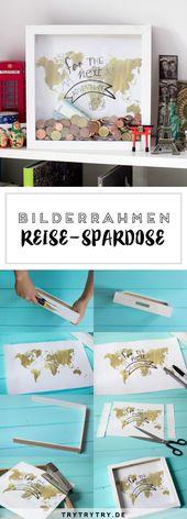 DIY Reise Spardose & 7 Spartipps für die nächste Reise #reise #spardose   – Reisen
