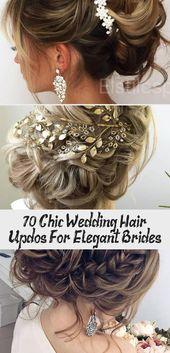 70 Chic Wedding Hair Updos For Elegant Brides