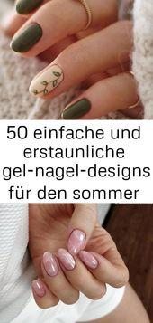 50 einfache und tolle Sommergel-Nageldesigns Seite 48 von 50 … 26   – Nagel