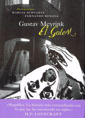 El Golem De Gustav Meyrink En Libros Del Zorro Rojo Es Una Novela Alucinatoria En La Que El Protagonista Intenta Abrirse Paso Entre Sordidos Crimenes Y Ar