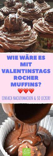 Schokoladenmuffins mit Rocher. Sie schmecken einfach immer gut! #valentinstag #backen #m …