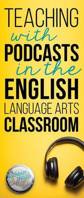 Ideas, lesson plan concepts, and assets for utilizing podcasts to show within the ELA cl…