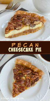 Pecan Cheesecake Pie – Schichten von cremigem Käsekuchen und …