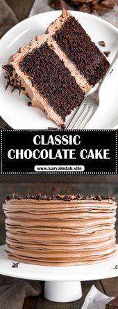 Klassischer Schokoladenkuchen #Schokolade #Kuchenrezepte – HEIMDEKOR UND REZEPTE – Kuchen …   – Chocalate Cake Recipes