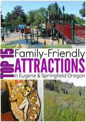 Top 15 Family-Friendly Attractions in Eugene and S…