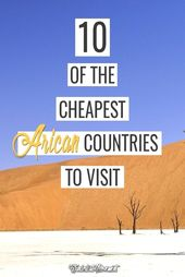 #explore #Africa  Want to explore Africa on a budget? Here are the cheapest Afri…