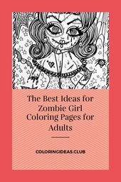 The Best Ideas for Zombie Girl Coloring Pages for Adults