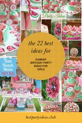The 22 Best Ideas for Summer Birthday Party Ideas for Girls